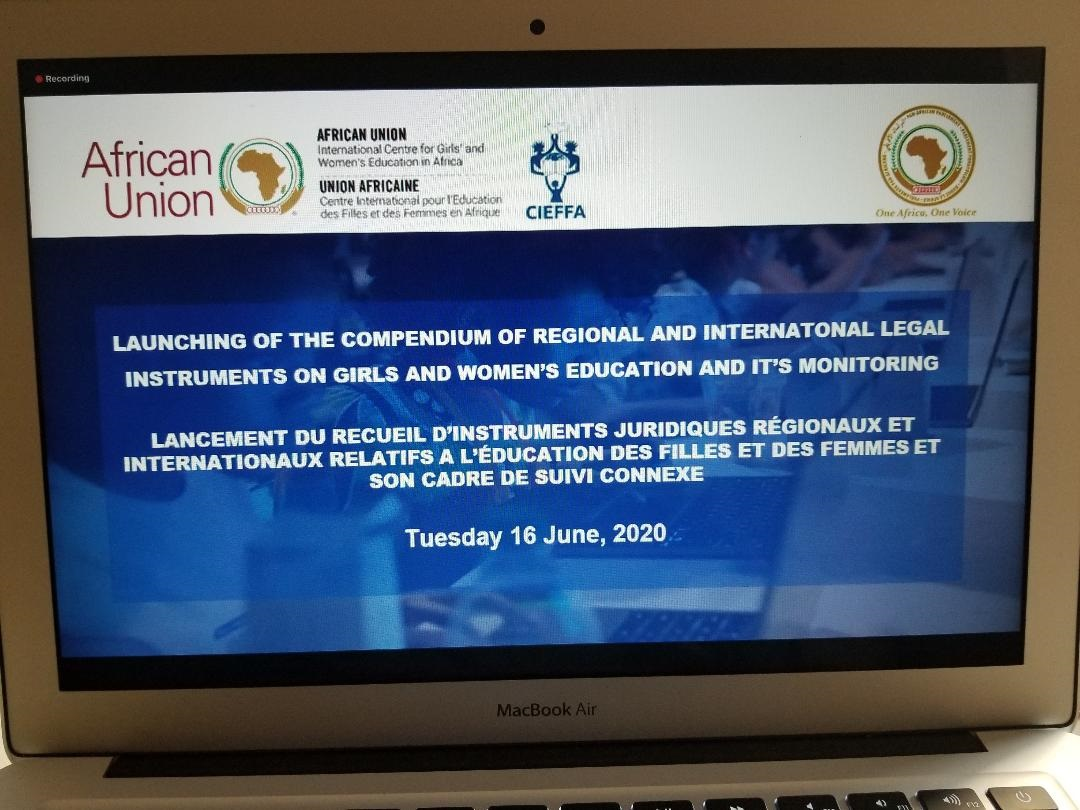 AFRICA: AU/CIEFFA OFFICIALLY LAUNCHED THIS DAY THE COMPENDIUM OF LEGAL INSTRUMENTS ON GIRLS AND WOMEN'S EDUCATION& MONITORING FRAMEWORK