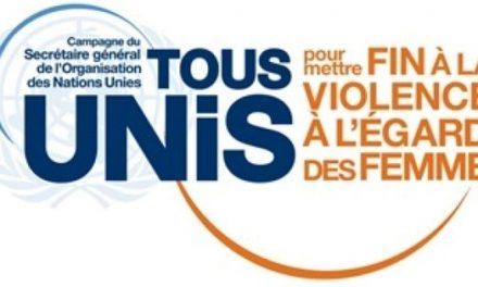 ONU – VIOLENCES CONTRE LES FEMMES : L'AFRIQUE au CŒUR DU LANCEMENT DE LA CAMPAGNE DE SENSIBILISATION