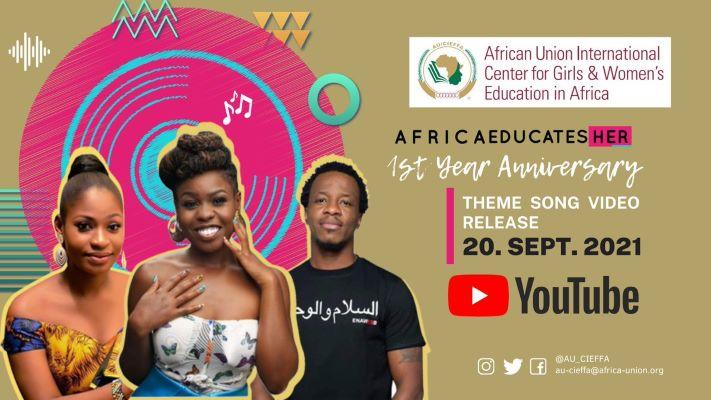 """UNION AFRICAINE – CIEFFA : UN CLIP POUR PROMOUVOIR LA CAMPAGNE """"AFRICA EDUCATES HER""""."""